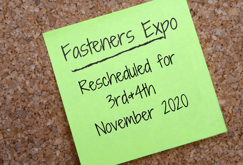 Important Announcement: Fasteners Expo Rescheduled for November 2020